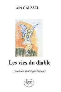 Les Vies Du Diable: Un Album Illustré Par l'Auteure (häftad)