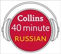 Russian in 40 Minutes: Learn to speak Russian in minutes with Collins