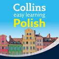 Easy Learning Polish Audio Course: Language Learning the easy way with Collins (Collins Easy Learning Audio Course)