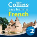 Easy Learning French Audio Course - Stage 2: Language Learning the easy way with Collins (Collins Easy Learning Audio Course)
