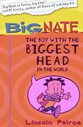 Boy with the Biggest Head in the World (Big Nate, Book 1)