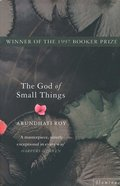 God of Small Things: Winner of the Booker Prize