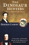 Dinosaur Hunters: A True Story of Scientific Rivalry and the Discovery of the Prehistoric World (Text Only Edition)