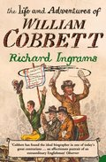 Life and Adventures of William Cobbett