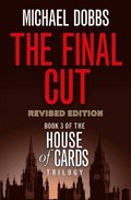 Final Cut (House of Cards Trilogy, Book 3)
