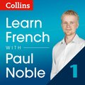 Learn French with Paul Noble - Part 1: French made easy with your personal language coach