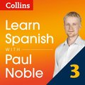 Learn Spanish with Paul Noble - Part 3: Spanish made easy with your personal language coach