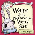 Walter and the No-Need-to-Worry Suit (The Wonderful World of Walter and Winnie)