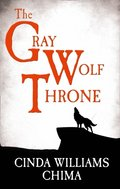 Gray Wolf Throne (The Seven Realms Series, Book 3)