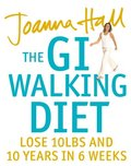 GI Walking Diet: Lose 10lbs and Look 10 Years Younger in 6 Weeks