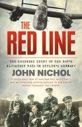 Red Line: The Gripping Story of the RAF's Bloodiest Raid on Hitler's Germany
