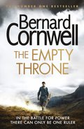 Empty Throne (The Last Kingdom Series, Book 8)
