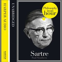 Sartre: Philosophy in an Hour
