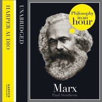 Marx: Philosophy in an Hour