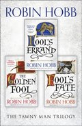 Complete Tawny Man Trilogy: Fool's Errand, The Golden Fool, Fool's Fate