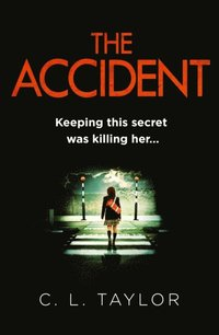 Accident: The bestselling psychological thriller