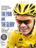 Pain and the Glory: The Official Team Sky Diary of the Giro Campaign and Tour Victory