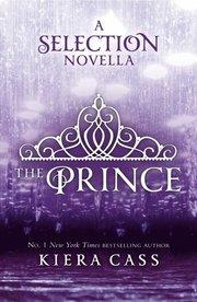 Prince (The Selection Novellas, Book 1)