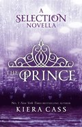 Prince (The Selection Novellas, Book 1)