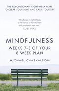Mindfulness: Weeks 5-6 of Your 8-Week Plan