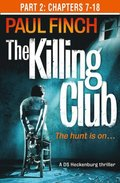 Killing Club (Part Two: Chapters 7-18) (Detective Mark Heckenburg, Book 3)