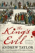 King's Evil (James Marwood & Cat Lovett, Book 3)