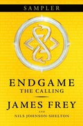 Calling Sampler (Endgame, Book 1)