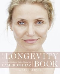 Longevity Book: Live stronger. Live better. The art of ageing well.