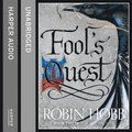 Fool's Quest: Part Two (Fitz and the Fool, Book 2)