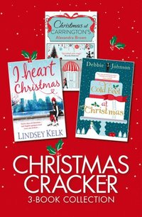 Christmas Cracker 3-Book Collection: Three Cosy Christmas Romances (all the best selling books you need for a magical Christmas 2017)