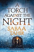 Torch Against the Night (An Ember in the Ashes, Book 2)