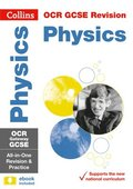 GCSE Physics OCR Gateway Practice and Revision Guide