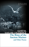 Rime of the Ancient Mariner and Other Poems (Collins Classics)