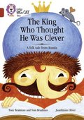 The King Who Thought He Was Clever: A Folk Tale from Russia