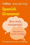 Easy Learning Spanish Grammar: Trusted support for learning (Collins Easy Learning)