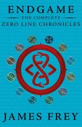 Complete Zero Line Chronicles (Incite, Feed, Reap) (Endgame: The Zero Line Chronicles)