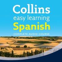 Easy Learning Spanish Audio Course: Language Learning the easy way with Collins (Collins Easy Learning Audio Course)