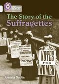The Story of the Suffragettes
