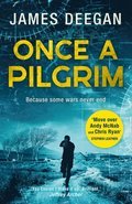Once A Pilgrim: a breathtaking, pulse-pounding SAS thriller (John Carr, Book 1)