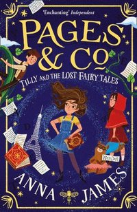 Pages &; Co.: Tilly and the Lost Fairy Tales