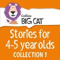 Stories for 4 to 5 year olds: Collection 1 (Collins Big Cat Audio)