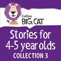 Stories for 4 to 5 year olds: Collection 3