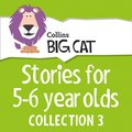 Stories for 5 to 6 year olds: Collection 3