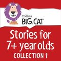 Stories for 7+ year olds: Collection 1