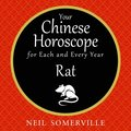 Your Chinese Horoscope for Each and Every Year - Rat