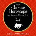 Your Chinese Horoscope for Each and Every Year - Ox