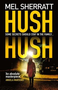 Hush Hush (DS Grace Allendale, Book 1)
