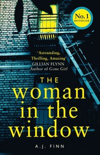 Woman in the Window: The hottest new release thriller of 2018 and a No. 1 New York Times bestseller