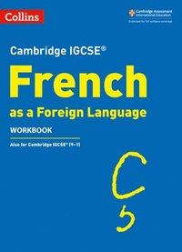Cambridge IGCSE (TM) French Workbook
