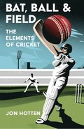 The Elements of Cricket